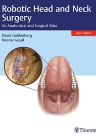 Robotic Head and Neck Surgery: An Anatomical and Surgical Atlas cover image
