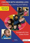 Children with Hearing Loss: Developing Listening and Talking, Birth to Six – Fourth Edition book cover photo.