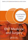 ENT Medicine and Surgery: Illustrated Clinical Cases book cover photo.