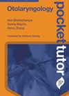 Pocket Tutor Otolaryngology – Second Edition book cover.